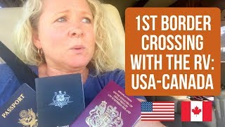 Video 1st Border Crossing: Driving the RV into Canada from USA. Concerns, Questions + Tips download MP3, 3GP, MP4, WEBM, AVI, FLV Juli 2018
