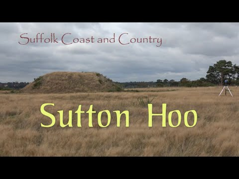 Sutton Hoo (A 'Suffolk Coast and Country' video)
