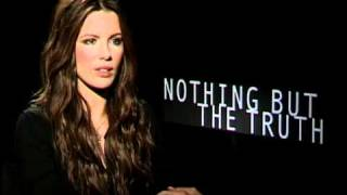 Nothing But the Truth - Exclusive: Kate Beckinsale Interview