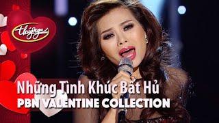 PBN Valentine Collection | Những Tình Khúc Bất Hủ