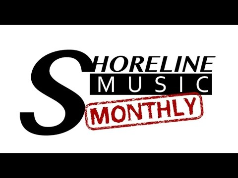 Shoreline Music Monthly - Ep. 34 - Podunk Throwbacks
