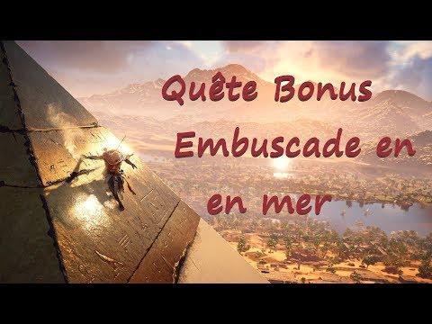 Assassin's Creed Origins : Quête , Embuscade en Mer BONUS