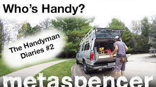 Who's Handy? The Handyman Diaries #2