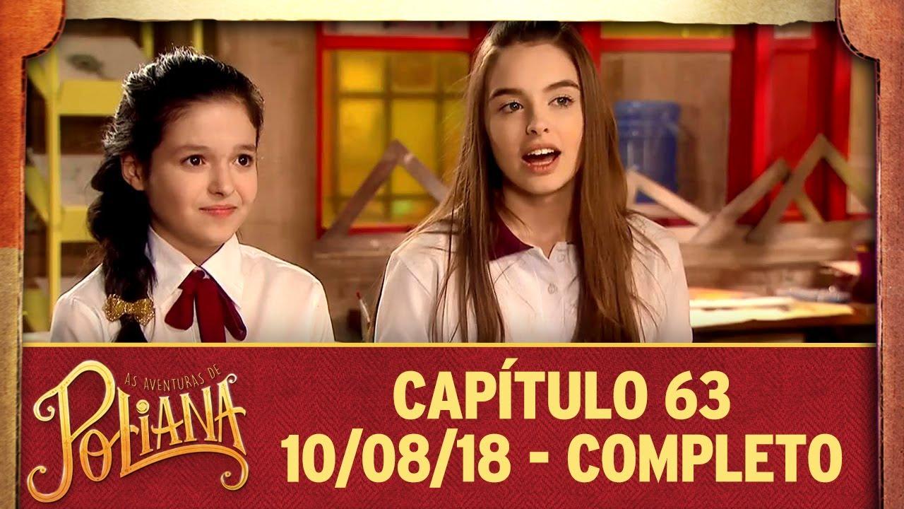 As Aventuras De Poliana Capitulo 63 10 08 18 Completo Youtube