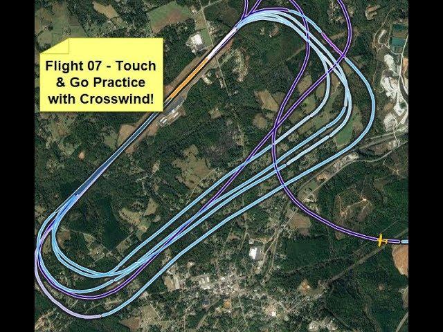Flight 07 - Touch & Go Landings!  Cessna 172N Skyhawk.