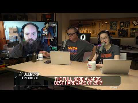 The Full Nerd Awards: Best PC Hardware of 2017 | The Full Nerd Ep. 36