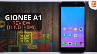Gionee A1 Hindi Review Should you buy it in India Hindi -