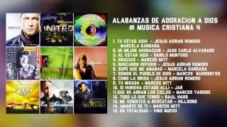 Alabanzas De Adoración A Dios #Musica Cristina #4