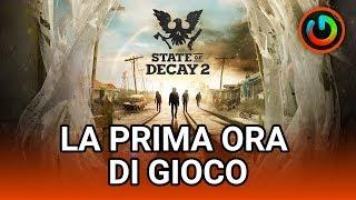 STATE OF DECAY 2: la prima ora di gioco | GAMEPLAY ITA
