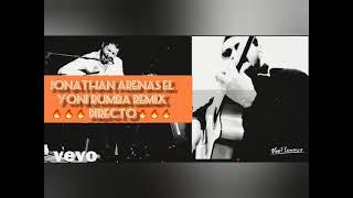 RUMBA REMIIIX  🔥GITANA🔥 2021 Jonathan Arenas El Yoni Directo
