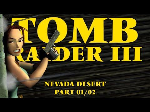 Let's Play Tomb Raider 3 - Nevada Desert Part 01