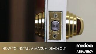 How to Install a Medeco Maxum Deadbolt   Medeco Locks