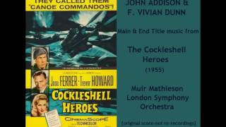 John Addison & F. Vivian Dunn: music from The Cockleshell Heroes (1955)