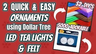 2 QUICK & EASY ORNAMENTS using LED LIGHTS and FELT | $2 MAKES A LOT