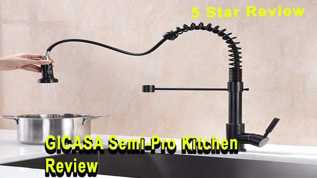 Best Kitchen Faucet The Ultimate Gicasa Semi Pro Kitchen Faucet
