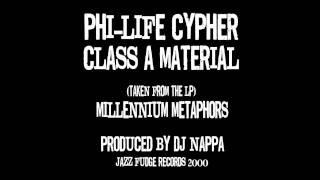 Phi-Life Cypher - Class A Material