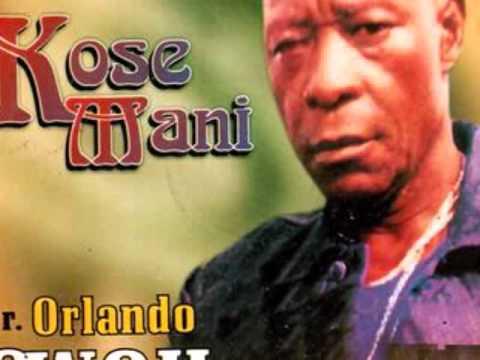 Dr.Orlando Owoh- Koseye To Mede Bi Ologuro