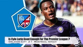 Is Cyle Larin Good Enough for The Premier League ?