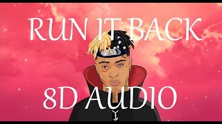Craig Xen & XXXTENTACION - RUN IT BACK! (8D AUDIO)