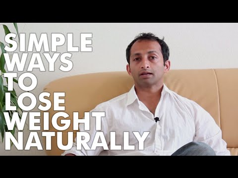 Simple ways to lose weight naturally | Manu Kalia | Video 37 | TridoshaWellness