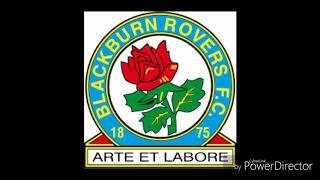 Blackburn Rovers Anthem