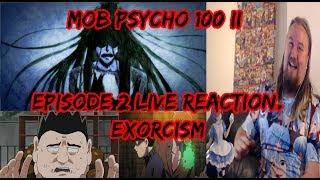 Mob Psycho 100 II episode 2 Live Reaction. Exorcism