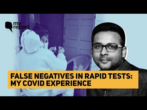 'Tested Negative Twice Via Rapid Test, RT-PCR Showed I Had COVID' | The Quint