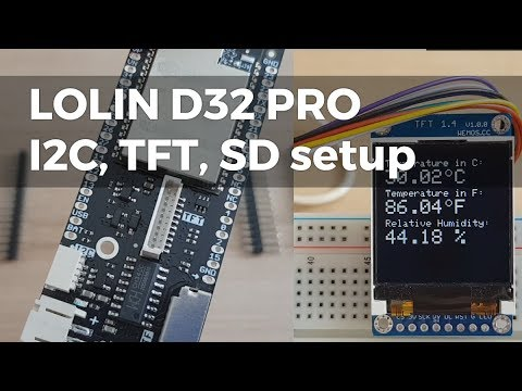 Wemos LOLIN D32 PRO, comparison with D32, test of SD, TFT, I2C interface