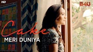 Meri Duniya - Official Video Song | Cake |  Aamina Sheikh, Sanam Saeed, Adnan Malik | The Sketches