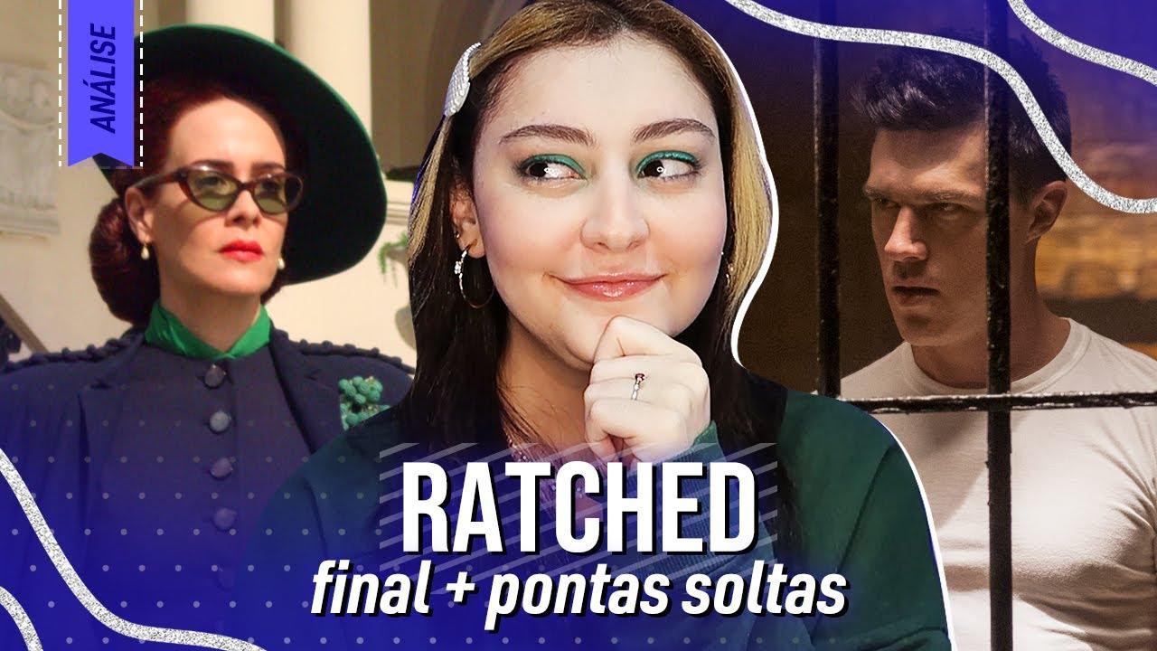 RATCHED - ENTENDA O FINAL E AS PONTAS SOLTAS PARA A 2 TEMPORADA