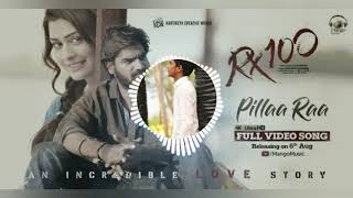 Pilla ra song song ||Rx 100 movie|| dj remix