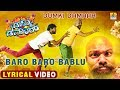 Dumki Damaar - Baro Baro Bablu  HD Lyrical Video  S Pradeep Varma Jagadish Venky Chaithra