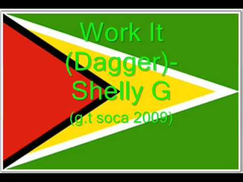 Work It Dagger - Shelly G (Guyana Soca 2009)