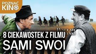 """8 ciekawostek z filmu """"Sami swoi""""   Poznać kino"""