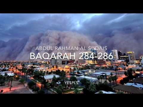 Baqarah 284-286 By Abdul Rahman Al Sudais