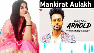 MANKIRT AULAKH ARNOLD REACTION//REACTION BY RICHIE RICH