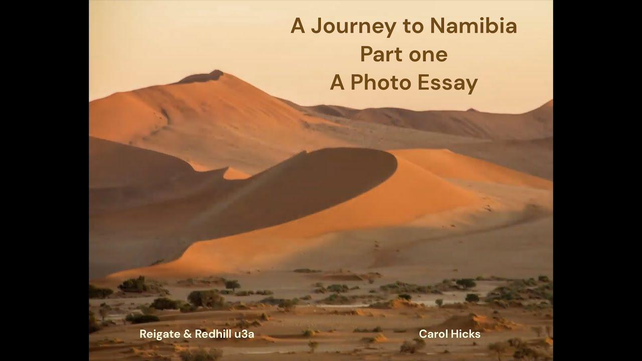 Journey to Namibia - a Photo Essay - Part One