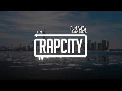 Ryan Oakes - Run Away (Prod. Kevin Peterson)