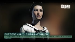 The Scope – Empress Jamyl Sarum attacked in Safizon
