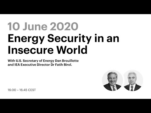 IEA Big Ideas: Energy Security in an Insecure World