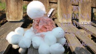 Скачать Ari By Ariana Grande Perfume Review Among The Stars Perfume Reviews