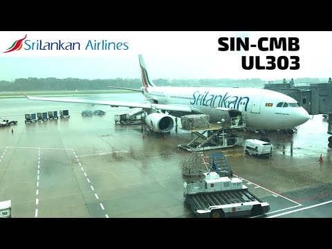 SriLankan Airlines | Singapore to Colombo | Airbus A330-200 (UL303 | 4R-ALB)