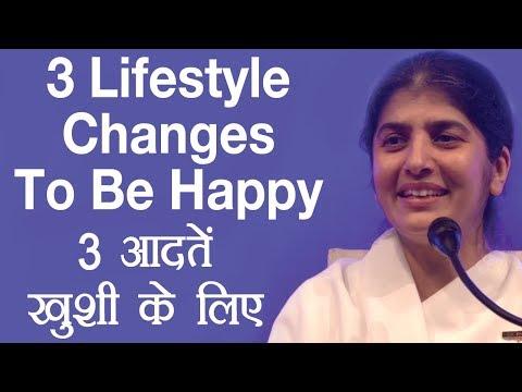 3 Lifestyle Changes To Be Happy: Subtitles English: BK Shivani