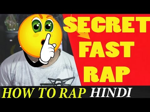 SECRET FAST RAP TIPS | HOW TO RAP IN HINDI | GURU BHAI | CLASSES | FORMULA | 2018
