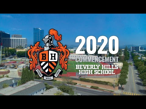 Beverly Hills High School Class of 2020 Virtual Commencement