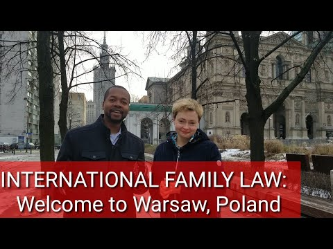 INTERNATIONAL FAMILY LAW: Welcome to Warsaw Poland!.