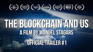 The Blockchain and Us (2017) Official Trailer #1