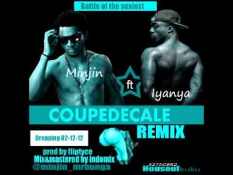 Minjin Ft Iyanya - Coupe Decale Remix (NEW 2012)
