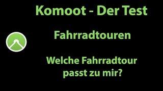 Komoot - Der große Test: Welche Fahrradtour passt zu mir?