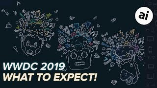 WWDC 2019 -- What to Expect!? thumbnail